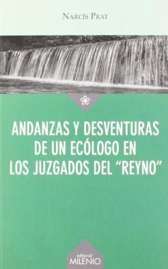 """Portada del libro Andanzas y desventuras de un ecólogo en los juzgados del """"reyno"""""""
